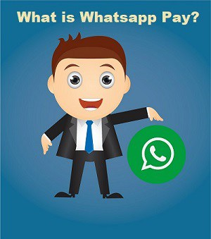 WhatsApp Pay क्या है